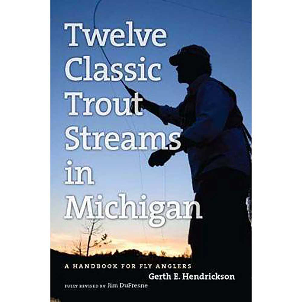 Twelve Classic Trout Streams In Michigan: A Handbook For Fly Anglers is Gerth E. Hendrickson's 1985 classic that was fully updated and revised by Jim DuFresne. In the new 320-page edition the rivers cover range from the Au Sable main stream and the Manistee to the Pere Marquette, the Boardman and the Black, all among Michigan's most noted trout streams.  Additional Access Sites,  Improved Maps Showing Stream Bottom Structure,  Model Year: 2017, Product ID: 388200, GTIN: 9780472033683
