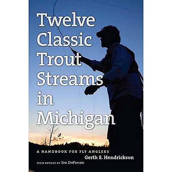 Michigan Trail Maps Twelve Classic Trout Streams in Michigan, , 600