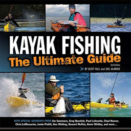 Liberty MTN Sports Kayak Fishing - The Ultimate Guide 2017, , 256